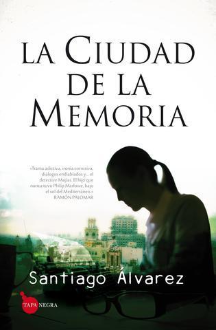 Cubierta_La Ciudad de la Memoria_26mm_050115.indd